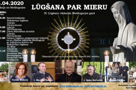 IX Lūgšanu tikšanās – Lūgšana par mieru – Translācija no Medžugorjes 25.04.2020.