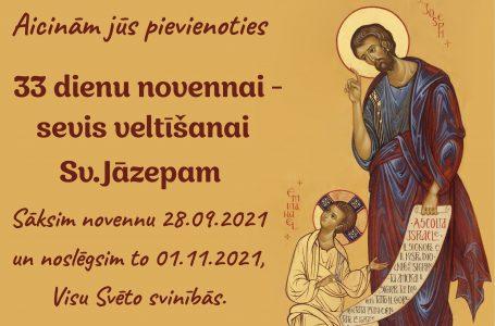 33 DIENU SAGATAVOŠANĀS SEVIS VELTĪŠANAI SVĒTAJAM JĀZEPAM