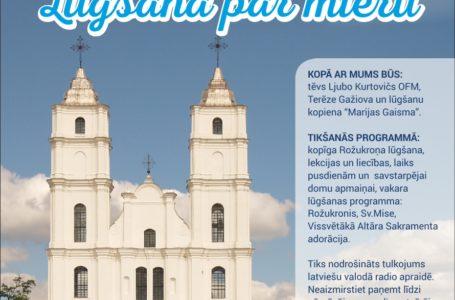 """Starptautiskā lūgšanu tikšanās Medžugorjes garā """"Lūgšana par mieru"""" Aglonā 27.07.2019"""