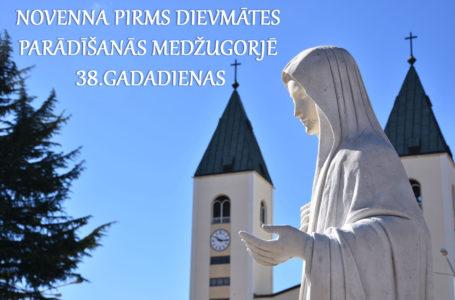 NOVENNA PIRMS DIEVMĀTES PARĀDĪŠANĀS MEDŽUGORJĒ 38.GADADIENAS